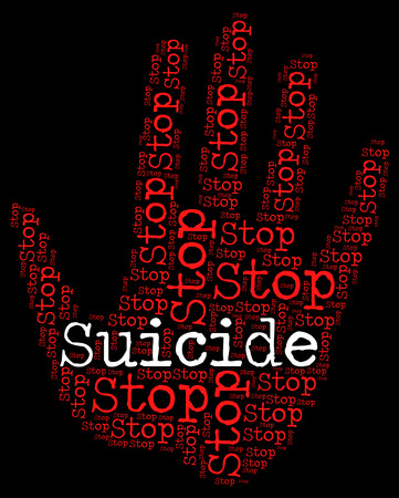 Stop Suicide Indicating Taking Your Life And Warning Sign Stock Photo - 46108121