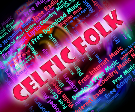 harmonies: Celtic Folk Showing Sound Track And Musical Stock Photo