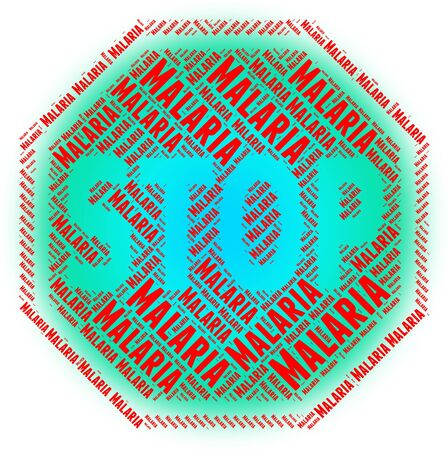 prohibited: Stop Malaria Meaning Stops Prohibited And No Stock Photo