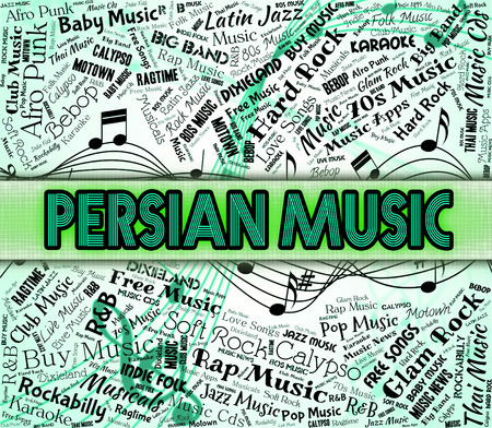 melodies: Persian Music Indicating Sound Tracks And Melodies