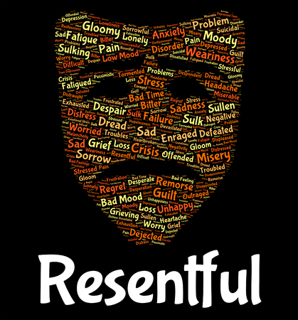resentful: Resentful Word Meaning In A Huff And Disgruntled Envious