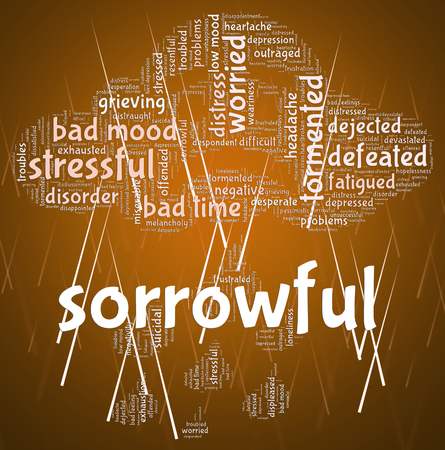 dejected: Sorrowful Word Indicating Broken Hearted And Dejected