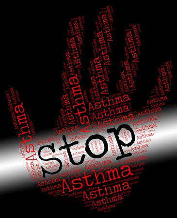 respiration: Stop Asthma Representing Warning Sign And Caution