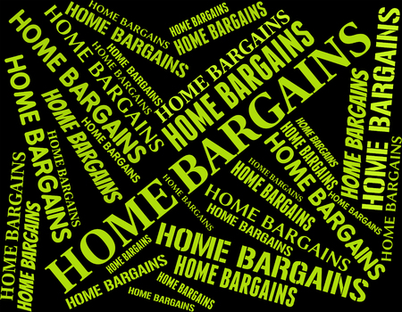 bargains: Home Bargains Indicating Word Housing And Retail