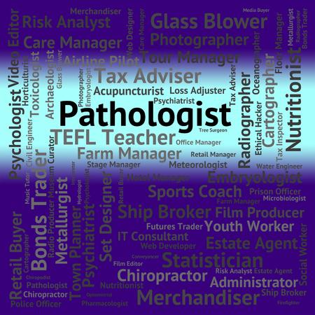 pathologist: Pathologist Job Meaning Words Death And Employment Stock Photo