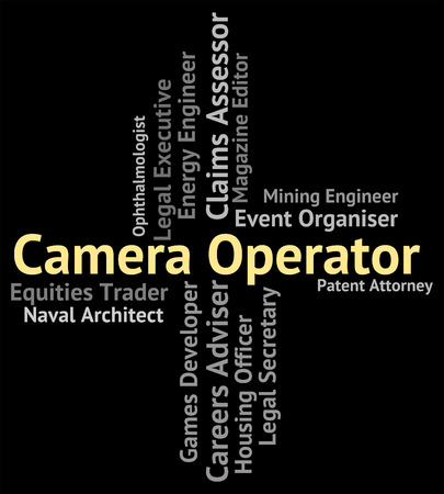an operative: Camera Operator Indicating Operative Occupations And Image Stock Photo