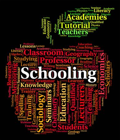 schooling: Schooling Word Representing Schools College And Learned