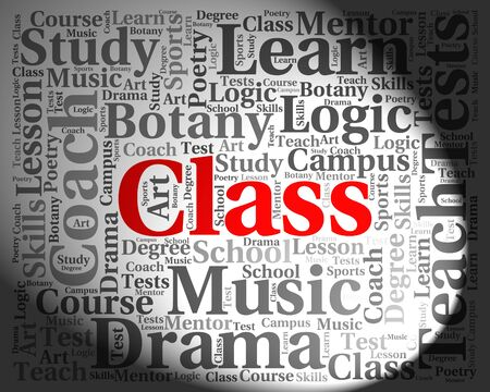educated: Class Word Indicating Learning Educated And Classes