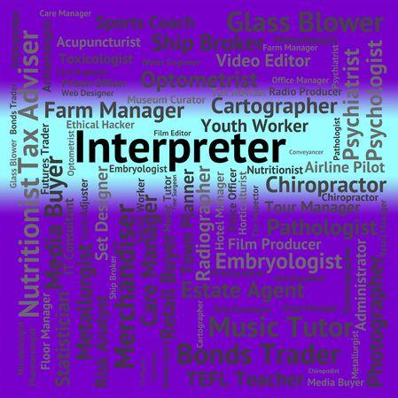 interpreter: Interpreter Job Representing Interprets Translates And Decipherer