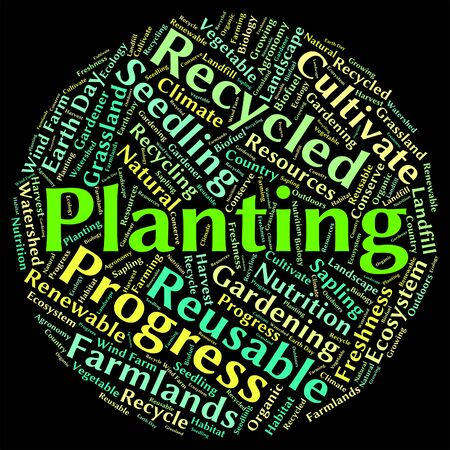 sows: Planting Word Indicating Sows Cultivate And Plants Stock Photo