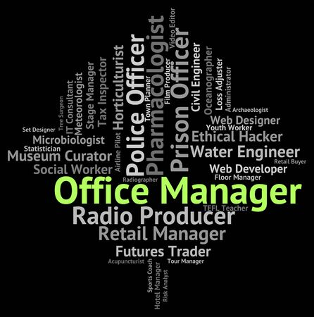 workroom: Office Manager Showing Word Employment And Workroom Stock Photo
