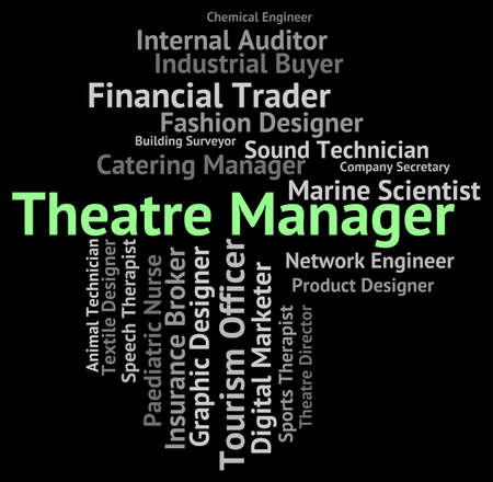 overseer: Theatre Manager Meaning Proprietor Text And Occupations Stock Photo