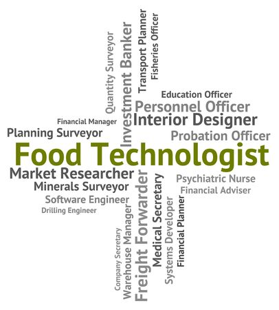 technologist: Food Technologist Representing Employment Technologists And Foods