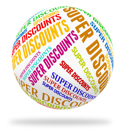 terrific: Super Discounts Showing Closeout Offer And Good Stock Photo