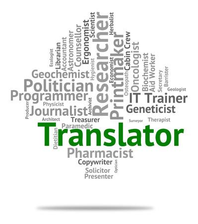 translates: Translator Job Showing Position Translating And Transcribes