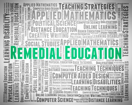 remedial: Remedial Education Indicating Develop Schooling And Word
