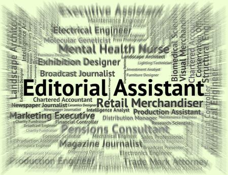 従業員の仕事、単語を示す編集アシスタント 写真素材