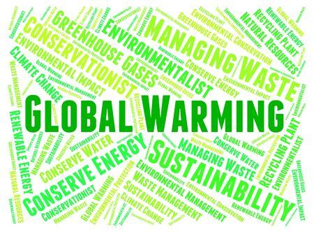 atmosfera: Calentamiento Global Indicando Atm�sfera caliente y gases de efecto
