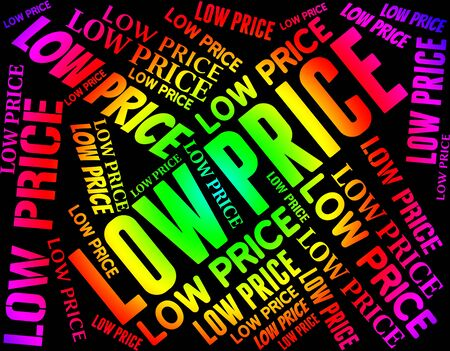 bargaining: Low Price Showing Special Offer And Inexpensive