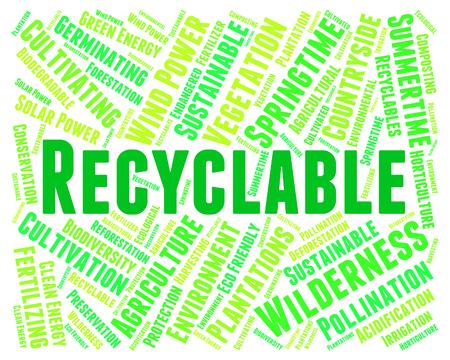 reciclable: Palabra reciclable Mostrando Va el verde y reciclados