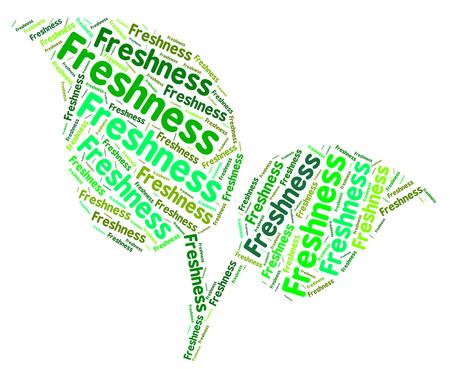 frescura: Frescura Palabra Indicando Nueva Recién Y Natural