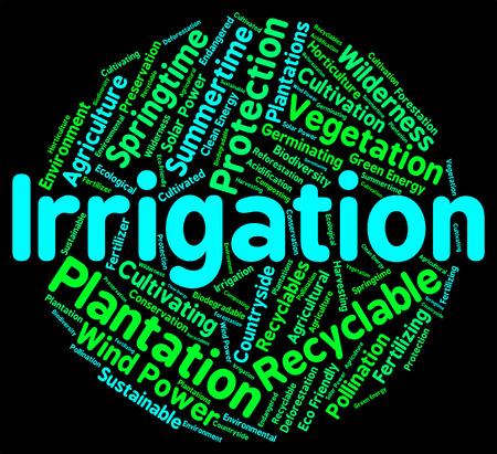 soak: Irrigation Word Indicating Soak Watering And Soaking Stock Photo