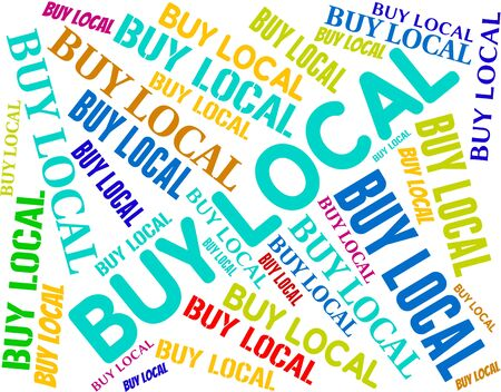 locally: Buy Local Indicating Bought Locally And Buyer