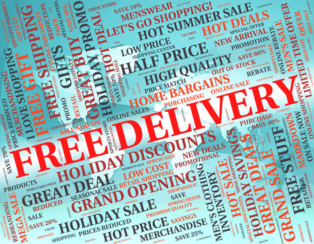 our: Free Delivery Representing With Our Compliments And Without Charge