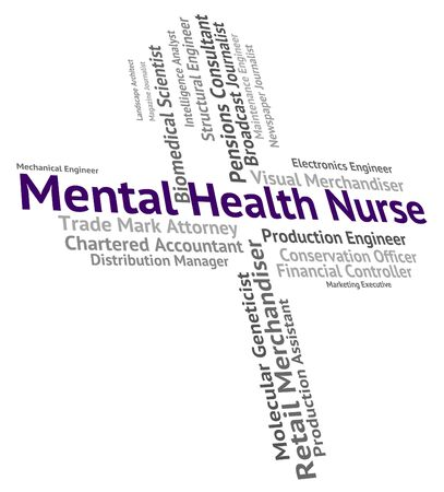 matron: Mental Health Nurse Indicating Nervous Breakdown And Job