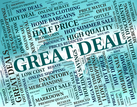 great deal: Great Deal Showing Best Deals And Transactions Stock Photo
