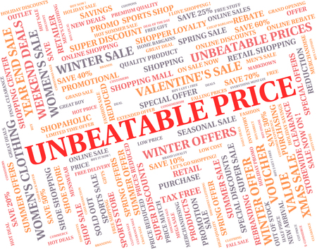 unsurpassed: Unbeatable Price Indicating Fabulous Amount And Fantastic Stock Photo