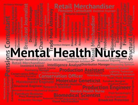 matron: Mental Health Nurse Indicating Disturbed Mind And Matron