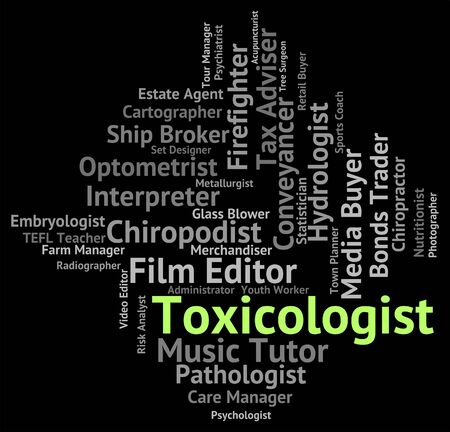 toxicology: Toxicologist Job Meaning Words Recruitment And Position