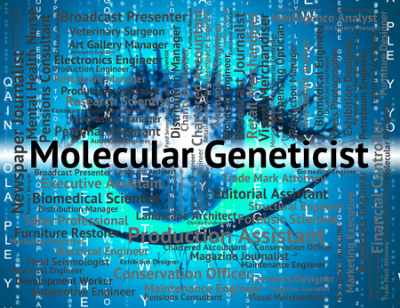 geneticist: Molecular Geneticist Indicating Sub Atomic And Genetics