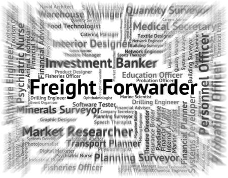 forwarder: Freight Forwarder Indicating Words Cargo And Forwarders