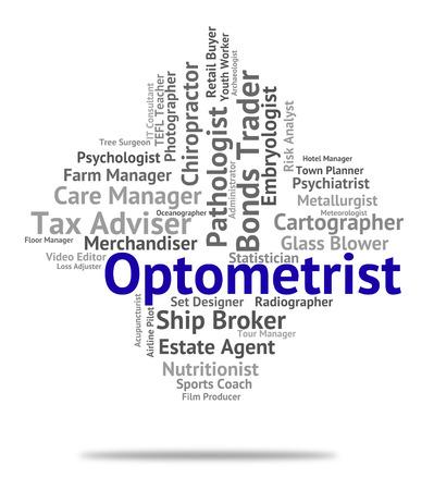 eye doctor: Optometrist Job Representing Eye Doctor And Ophthalmologist