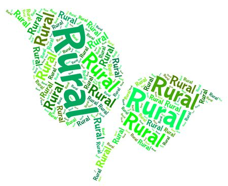 country life: Rural Word Indicating Country Life And Rustic