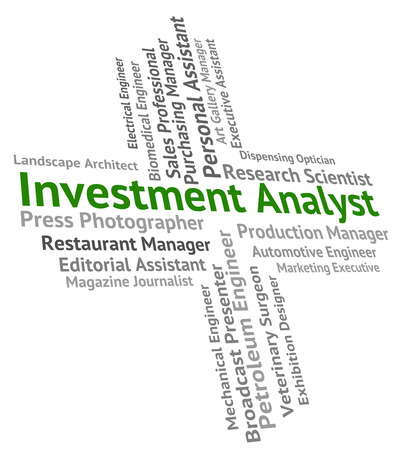 analyst: Investment Analyst Indicating Jobs Words And Analysts Stock Photo