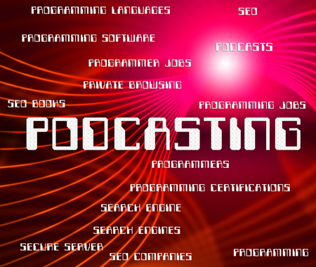 podcasting: Podcasting Word Representing Text Audio And Words Stock Photo