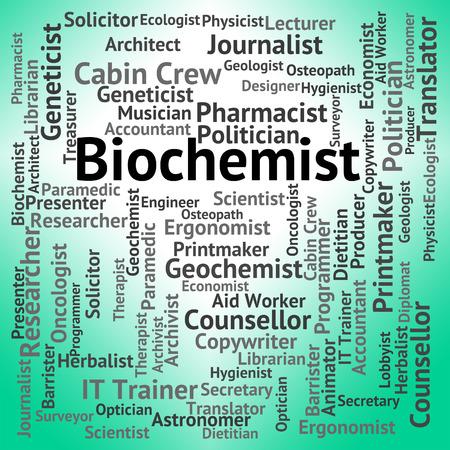 biochemist: Biochemist Job Showing Biological Science And Employment