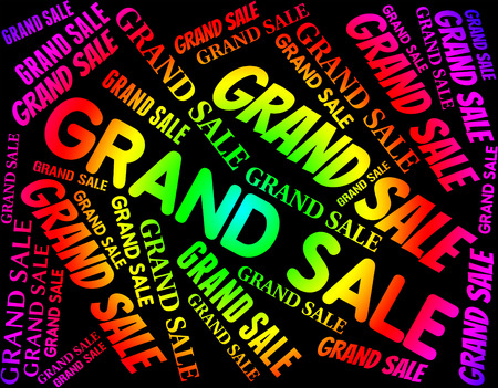 grand sale: Grand Sale Indicating Big Discounts And Bargains