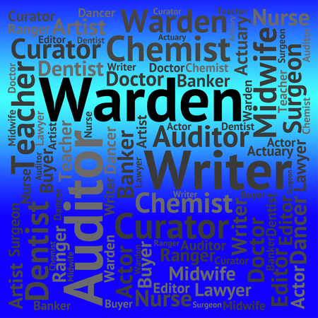 superintendent: Warden Job Representing Wardens Word And Text