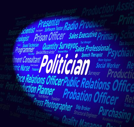 elected: Politician Job Representing Member Of Parliament And Elected Official Stock Photo