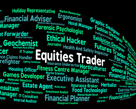 importer: Equities Trader Indicating Stock Market And Occupations