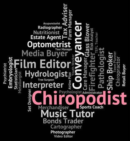 chiropodist: Chiropodist Job Representing Occupation Words And Jobs