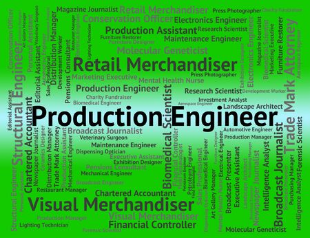 production engineer: Production Engineer Showing Occupation Occupations And Employment Stock Photo