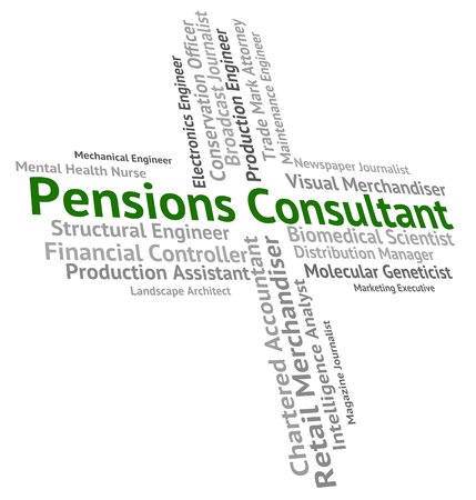 advisers: Pensions Consultant Showing Occupation Specialist And Jobs Stock Photo