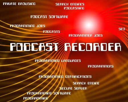 podcast: Podcast Recorder Indicating Tape Streaming And Taping