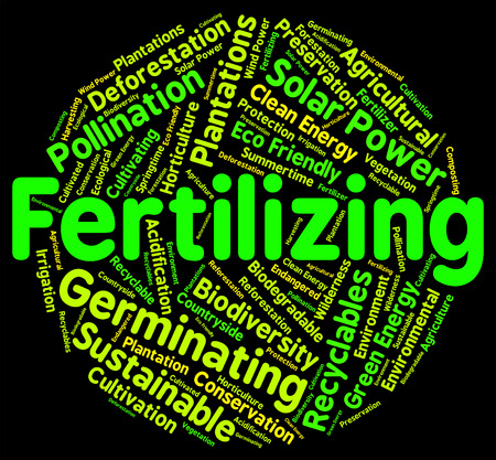 fertilizing: Fertilizing Word Meaning Soil Conditioner And Composted