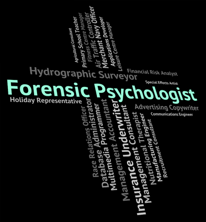 psychologists: Forensic Psychologist Representing Clinician Occupation And Psychologists